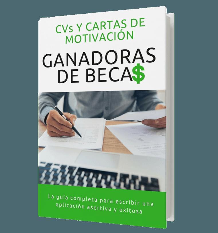CVs y Cartas de Motivación Ganadoras de Becas - La Guía Completa